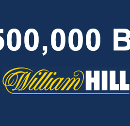William Hill £500,000 Bet